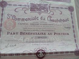 Action Part De Bénéficiaire Au Porteur Société Commerciale Du Caoutchouc - Non Classés