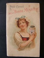 LIEBIG Petit Carnet De La Bonne Ménagère 48 Pages Années 1900 Environ - Liebig