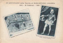 IV CENTENARIO DELLA NASCITA DI MARCANTONIO COLONNA - LANUVIO - Other
