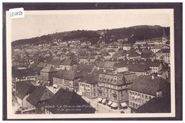 LA CHAUX DE FONDS - TB - NE Neuchâtel