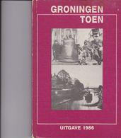 GRONINGEN Toen. - Storia