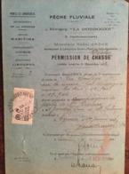 Permis De Pêche, Pêche Fluviale, Rivière La Dordogne (24), Année 1933, Service Maritime, Susdivision 33 Libourne - Vieux Papiers