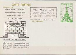 """FRANCE : Carte Postale Repiquage : """"40ème Anniversaire Du Massacre D'ASCQ : VILLENEUVE D'ASCQ Le 2-4-1984 - Entiers Postaux"""