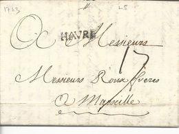 LAC Le Havre Vers Marseille Marque Linéaire Lenain N°5  Havre Noir 22x4.5 1763 Taxe Manuscrite 17 - Marcophilie (Lettres)