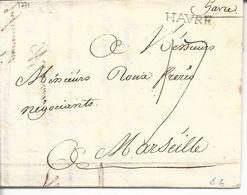 LAC Le Havre Vers Marseille Marque Linéaire Lenain N°6  Havre Noir 21x4 1771 Taxe Manuscrite 17 - Marcophilie (Lettres)