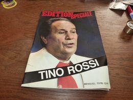 Edition Spéciale Mort De Tino Rossi 46 Pages De Photos Filmographie Discographie Etc Etc - Music
