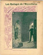 -- LES RAVAGES DE L'ALCOOLISME/ HISTOIRE D'UN IVROGNE (Le Suicide)  / CAHIER D'ECOLIER ILLUSTRE / Collection C. CHARIER - Sin Clasificación
