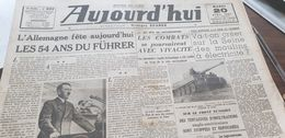 AUJOURD HUI/GEORGES SUAREZ /HITLER 54 ANS /CRISE CHARBON - Newspapers