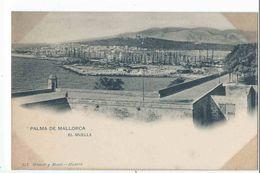 PALMA DE MALLORCA : El Muelle - Edicion Hauser Y Menet N°337 - Palma De Mallorca