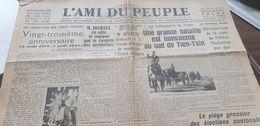AMI DU PEUPLE 37 /CONGRES INSTITUTEURS JOUHAUX/CHINE TIEN TSIN /CHAMPIGNY ACCIDENT /MINORITES MUETTES - Newspapers