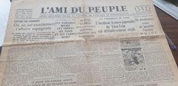 AMI DU PEUPLE 37 ESPAGNE GUERRE /CHINE TIEN TSIN .JOUHAUX C.G.T /CONGRES INSTITUTEURS - Newspapers