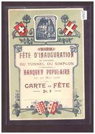 FORMAT 10x15cm - FETE D'INAUGURATION DU TUNNEL DU SIMPLON 1906 - CARTE DE FETE - B ( FORT PLI D'ANGLE ) - VS Valais