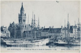 DUNKERQUE - L'HOTEL DE VILLE ET LE BASSIN DU COMMERCE - SUPERBE ANIMATION MARINE - 1930 - Dunkerque