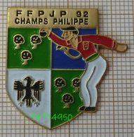 PETANQUE FFPJP 92 CHAMPS PHILIPPE - Pétanque