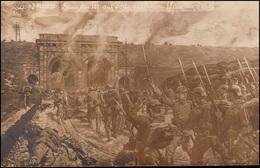 Ansichtskarte Sturm Der 181.auf Porte Du Dunai (Lille) Am 11.10.14, Beschriftet - Militaria