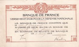 BANQUE DE FRANCE ,,versement D'OR Pour La Defense Nationale - Documenten