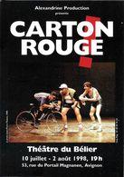 SPECTACLE THÉÂTRE FESTIVAL D'AVIGNON  1998 THÉÂTRE DU BÉLIER CARTON ROUGE VÉLO BICYCLETTE - Théâtre