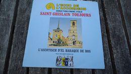 Saint-Ghislain Toujours  - L'Ascotisch D'el Baraque De Bos - Vinyles