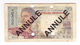 INDOCHINE BILLET  20 FRANCS NOUMEA NOUVELLES HEBRIDES  ANNULE  OCCASION - Indochine