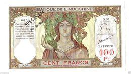 INDOCHINE SPECIMEN DE 100 FRANCS PAPEETE N° 000008 SUPERBE - Indochine