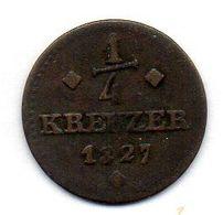 GERMAN STATES - HESSE CASSEL (OBER HESSEN), 1/4 Kreuzer, Copper, Year 1827, KM #580 - [ 1] …-1871: Altdeutschland