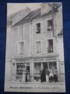 CPA: Meaux: Maison Bécheret, 57, Rue Cornillon/ Vins-Café-Liqueurs - Meaux