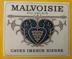 11583 -   Malvoisie Du Valais Caves Imesch Sierre - Etiketten