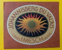 11584 -  Johannisberg Du Valais Caves Imesch Sierre - Etiketten