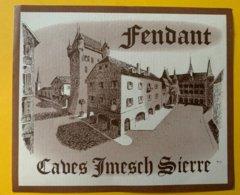 11585 - Fendant Caves Imesch Sierre - Etiketten