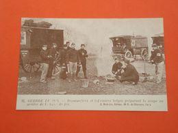 Oorlog 1914-1918 Guerre 1914 Brancardiers Et Infarmiers Belges Préparant La Soupe   ( 2 Scans ) - Guerre 1914-18