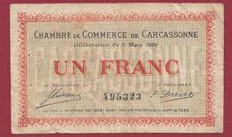 1 Francs  Chambre De Commerce De Carcassonne  Dans L 'état (10) - Chambre De Commerce