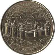 2013 MDP199 - SARZEAU - Château De Suscinio 2 (le Logis D'entrée) / MONNAIE DE PARIS - Monnaie De Paris