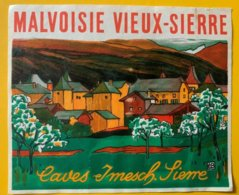 11596 - Malvoisie Vieux-Sierre Caves Imesch Sierre - Etiketten