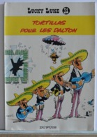 Lucky Luke - Tortillas Pour Les Dalton - N°31 - Lucky Luke