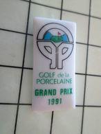 115B Pin's Pins / Beau Et Rare / THEME : SPORTS / Céramique Ou Porcelaine Limoges GOLF DE LA PORCELAINE GRAND PRIX 1991 - Golf