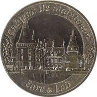 2012 MDP310 - MAINTENON - Le Château 1 (Eure & Loir) / MONNAIE DE PARIS - Monnaie De Paris