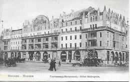 RUSSIE - MOSCOU  - Hotel Métropole - Russie