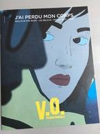 V.O. N°84 :J'ai Perdu Mon Corps-Adults In The Room- Les éblouis-Noura Rêve-Oleg (Version Originale, Le Cinéma Comme Vous - Magazines