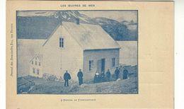 LES OEUVRES DE MER  (MARINS)  L'Hopital De FASKRUDSFJORD   (ISLANDE) - Pêche