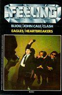Feeling N° 1 : Bijou, John Cale, Clash, Eagles, Heartbreakers - Music