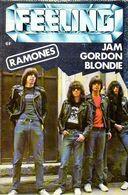 Feeling N° 3 : Ramones, Jam, Robert Gordon, Blondie, Suicide - Musique