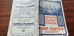 EXPOSITION COLONIALE INTERNATIONALE PARIS 1931 /GUIDE PRATIQUE ILLUSTRE - Documents Historiques