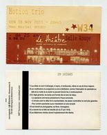 Ticket De Concert - Motion Trio - Groupe Polonais D'accordéonistes - Le Théâtre, Scène Nationale De Narbonne - Nov. 2011 - Concerttickets