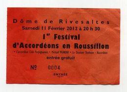 Premier Festival D'accordéons En Roussillon - Dôme De Rivesaltes - Février 2012 - Accordion Bayan Vigneau - Biglietti Per Concerti