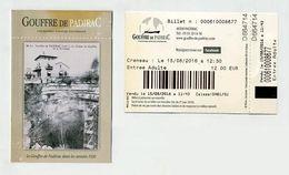 Ticket D'entrée Avec Illustration Reproduction De Photo Années 1930 - Gouffre De Padirac (Lot) - Billet Adulte Août 2016 - Eintrittskarten