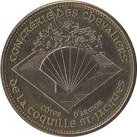 2013 MDP120 - PLERIN - Confrérie Des Chevaliers De La Coquille St Jacques 1 / MONNAIE DE PARIS - Monnaie De Paris