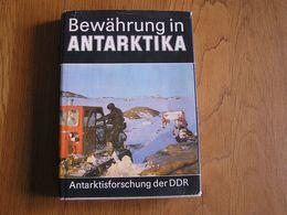 BEWÄHRUNG IN ANTARKTIKA Antarktisforschung Der DDR  Exploration Polaire Antarctic Antarctique Pôle Sud Polar - Books, Magazines, Comics