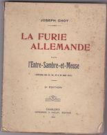 La Furie Allemande Dans L'Entre-Sambre-et-Meuse - Guerra 1914-18