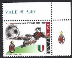Italia 2004; Milan Campione D' Italia 2003-2004; Francobollo Di Angolo Superiore Con Appendice Milan. - 2001-10:  Nuovi