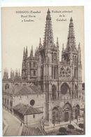 BURGOS : Fachada Principal De La Catedral - Hotel Norte Y Londres - Edicion Hauser Y Menet - Burgos